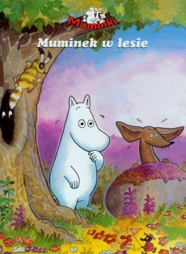 9788323718895: Muminki Muminek w lesie