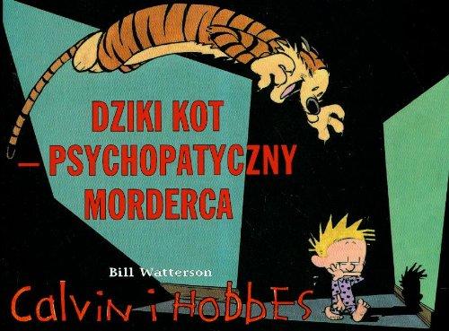 9788323724254: Calvin i Hobbes 11 Dziki kot psychopatyczny morderca