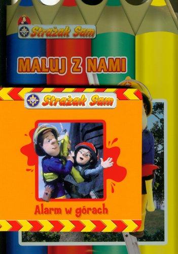 9788323742845: Strazak Sam Alarm w górach / Maluj z nami