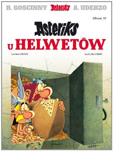 Asteriks Asteriks u Helwetow Tom 16: Goscinny, Rene
