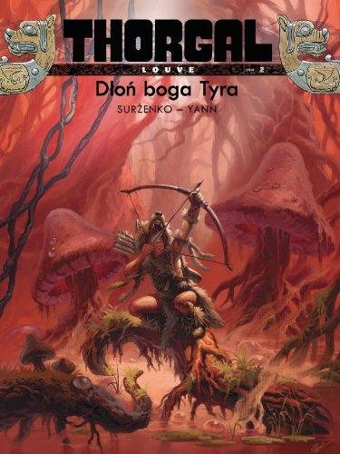 9788323747949: Thorgal Louve Dlon boga Tyra Tom 2