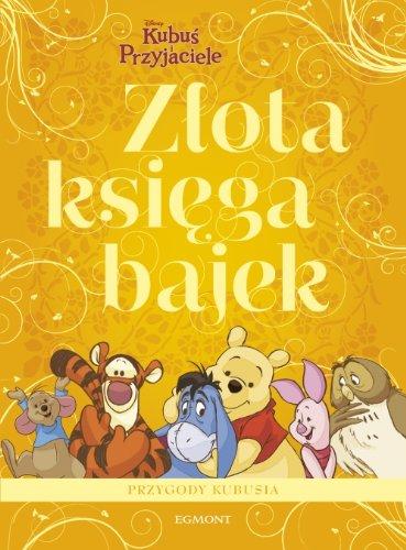 9788323756873: Zlota Ksiega Bajek Kubus Puchatek