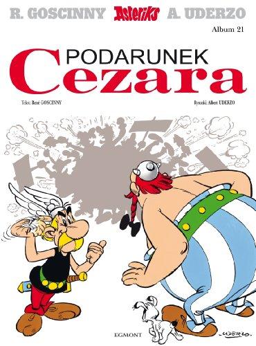 9788323761358: Asterix Podarunek Cezara tom 21