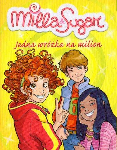 Milla & Sugar Jedna wrozka na milion: Bat, Brunella