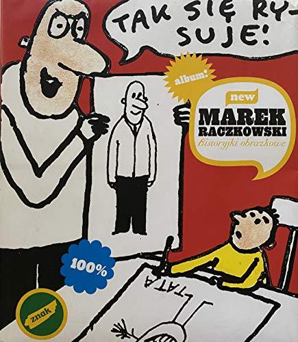 Historyjki obrazkowe rysunki: Raczkowski, Marek