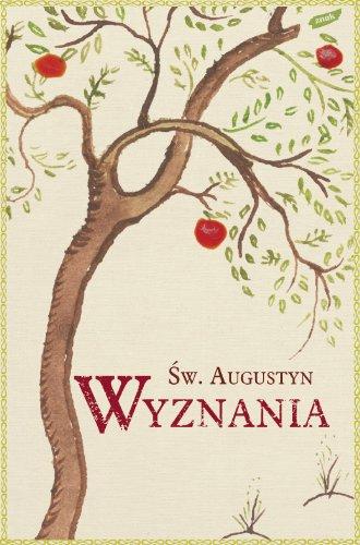 9788324008391: Wyznania sw. Augustyna