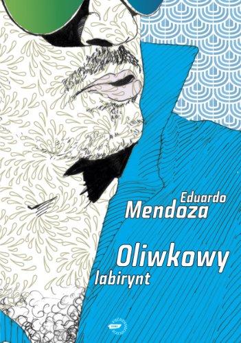 Oliwkowy labirynt: Mendoza, Eduardo