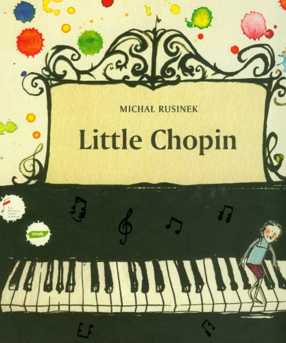 9788324011087: Little Chopin