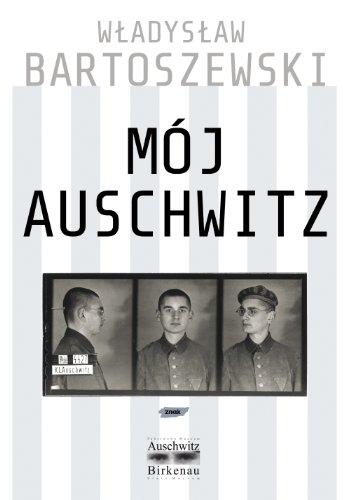 9788324014156: Mój Auschwitz
