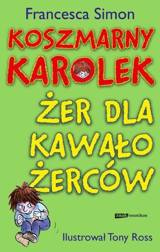 9788324015474: Koszmarny Karolek Zer dla kawalozercow