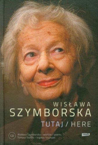 Tutaj Here z plyta CD: Wislawa Szymborska