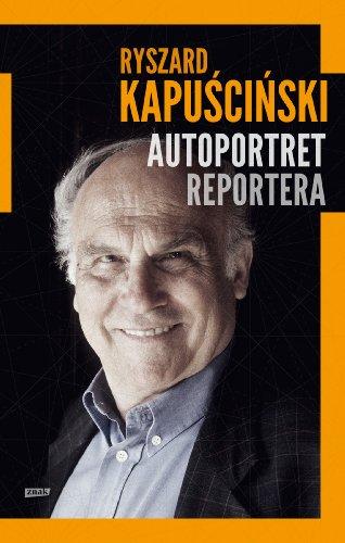 9788324020713: Autoportret reportera