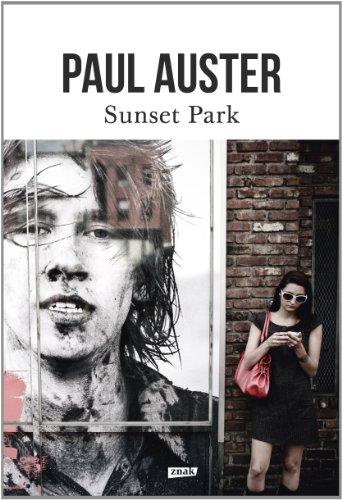 Sunset Park: Auster Paul