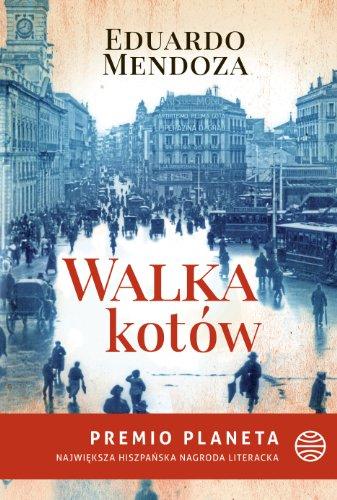 9788324022755: Walka kotow