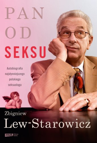 Pan od seksu (Polska wersja jezykowa): Zbigniew Lew-Starowicz