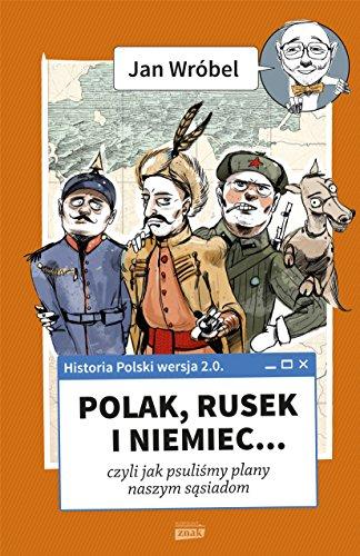 9788324030521: Historia Polski 2.0: Polak, Rusek i Niemiec Tom 1
