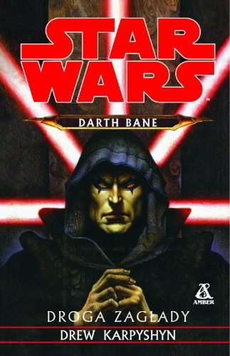 9788324128938: Star Wars Darth Bane Droga zaglady