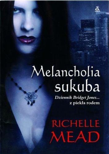 9788324135431: Melancholia sukuba (Georgina Kincaid, #1)