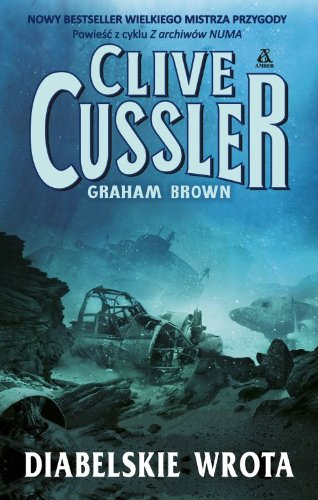 Diabelskie wrota (polish): Cussler Clive Brown Graham