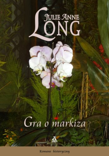 Gra o markiza: Long Julie Anne