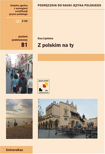 9788324205431: Z polskim na Ty. A textbook for threshold learning of Polish