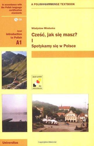 9788324206339: Czesc, jak sie masz? Spotykamy sie w Polsce (Bk.1)
