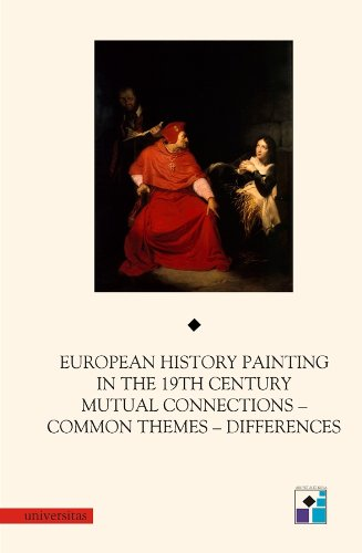 9788324212378: European History Painting in the 19th Century: Mutual Connections, Common Themes, Differences