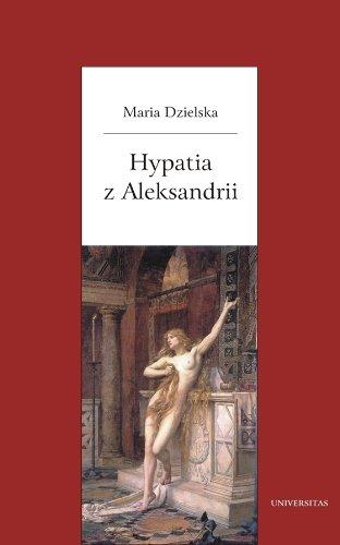 9788324213788: Hypatia z Aleksandrii