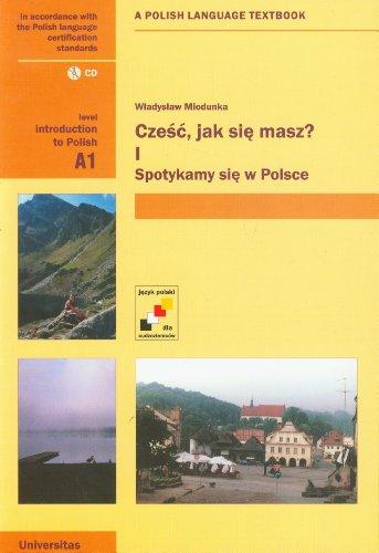 9788324216086: Czesc, Jak Sie Masz? Level A1: Introduction to Polish. A Polish Language Textbook