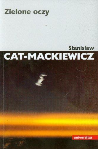Zielone oczy: Cat-Mackiewicz Stanislaw