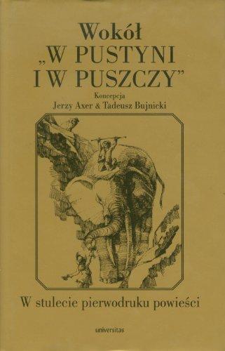 Wokol W pustyni i w puszczy: Axer Jerzy, Bujnicki