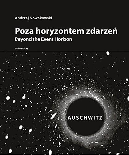 9788324226948: Poza horyzontem zdarzen Auschwitz