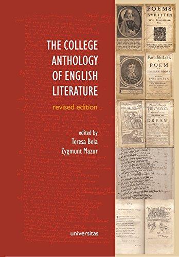 The College Anthology of English Literature (Paperback): Teresa Bela, Zygmunt