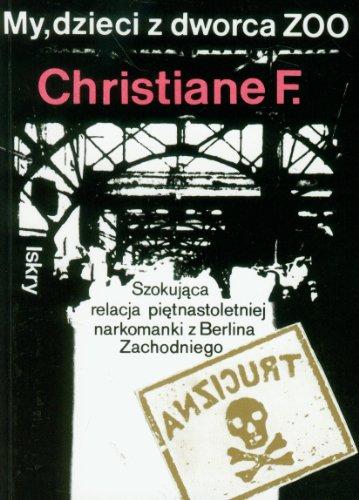 9788324401642: My dzieci z dworca ZOO (Polish Edition)