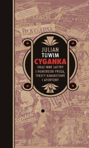 9788324401659: Cyganka oraz inne satyry i humoreski proza, teksty kabaretowe i aforyzmy