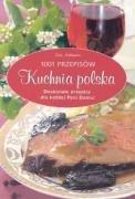 Kuchnia polska. 1001 przepisow