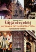 Ksiega Kultury Polskiej: Kultura I Nauka, Literatura: Knaflewska, Joanna, Kot,