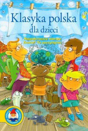 9788324570829 Klasyka Polska Dla Dzieci Najpiekniejsze