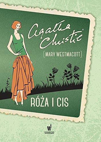 Roza i cis: Mary Westmacott; Agata