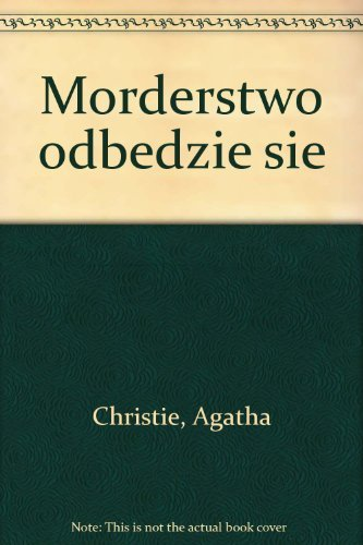 9788324586318: Morderstwo odbedzie sie
