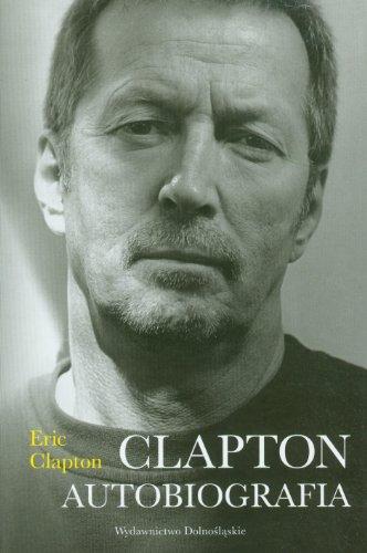 9788324592661: Clapton Autobiografia