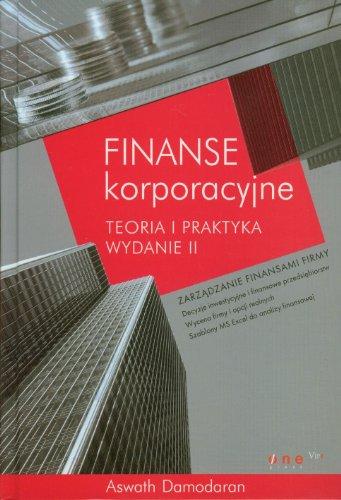 9788324601219: Finanse korporacyjne: Teoria i praktyka