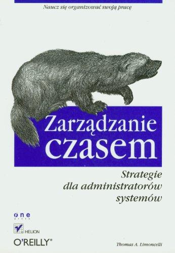 9788324605811: Zarzadzanie czasem: Strategie dla administratorów systemów