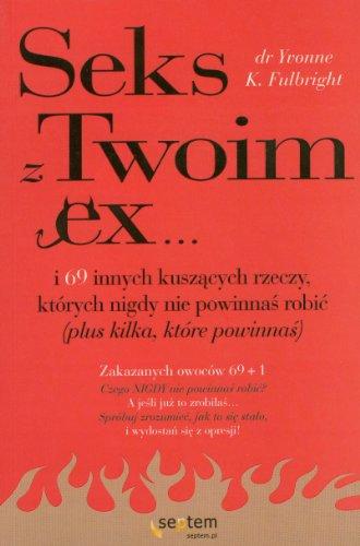 9788324613656: Sex z Twoim Ex...