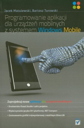 9788324626311: Programowanie aplikacji dla urzadzen mobilnych z systemem Windows Mobile