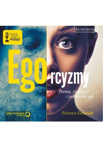 9788324674725: Ego-rcyzmy: Poznaj, czym jest i jak dziala ego