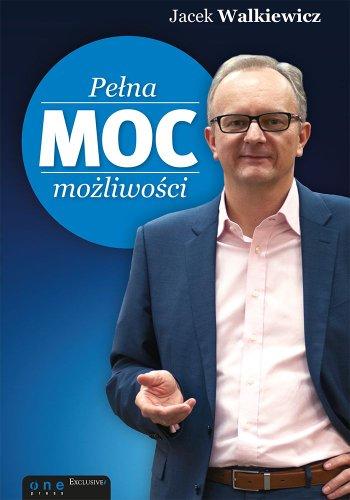 9788324680955: Pelna MOC mozliwosci