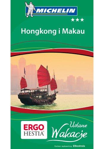 Hongkong i Makau. Udane wakacje