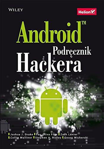 9788324699407: Android Podrecznik hackera