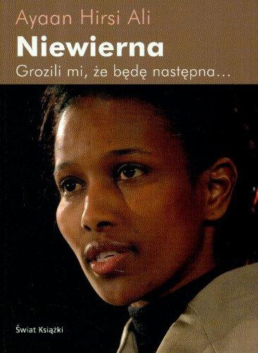 Niewierna: Ayaan Hirsi Ali